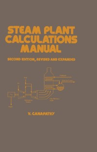 Cover Steam Plant Calculations Manual, Revised and Expanded