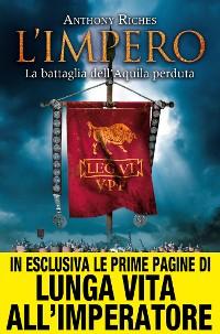 Cover L'impero. La battaglia dell'Aquila perduta