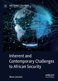 Cover Inherent and Contemporary Challenges to African Security