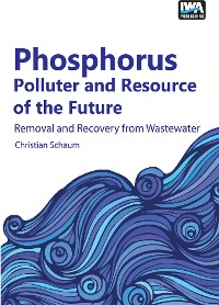 Cover Phosphorus: Polluter and Resource of the Future