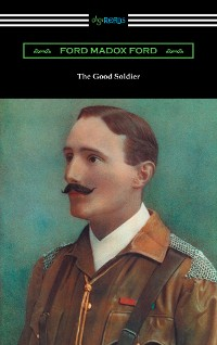 Cover The Good Soldier (with an introduction by Caroline Gordon)