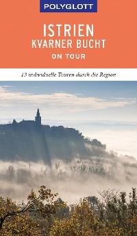 Cover POLYGLOTT on tour Reiseführer Istrien/Kvarner Bucht