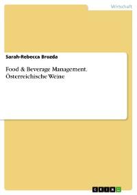 Cover Food & Beverage Management. Österreichische Weine