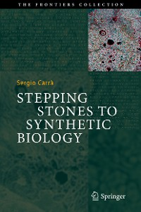 Cover Stepping Stones to Synthetic Biology