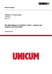 """Cover Die Nebenfiguren in Goethes """"Stella"""". Analyse und Funktion der Charaktere"""