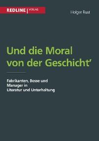 Cover Und die Moral von der Geschicht'
