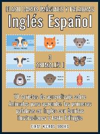 Cover 3 - Animales I - Flash Cards Imágenes y Palabras Inglés Español