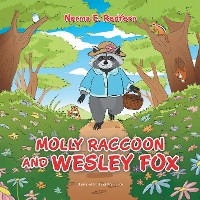 Cover Molly Raccoon and Wesley Fox