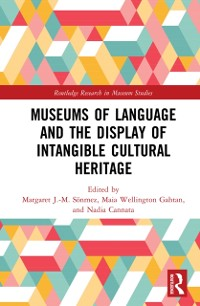 Cover Museums of Language and the Display of Intangible Cultural Heritage