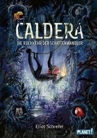 Cover Caldera 2: Die Rückkehr der Schattenwandler