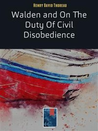 Cover Walden and On The Duty Of Civil Disobedience