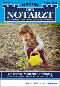 Cover Der Notarzt 329 - Arztroman