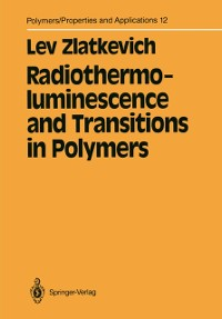 Cover Radiothermoluminescence and Transitions in Polymers