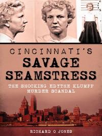Cover Cincinnati's Savage Seamstress