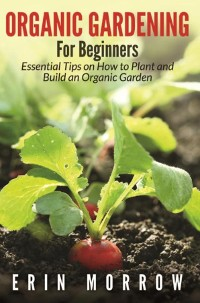 Cover Organic Gardening For Beginners