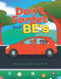 Cover Don't Forget Your BE's