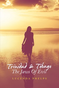 Cover Trinidad & Tobago the Jaws of Evil
