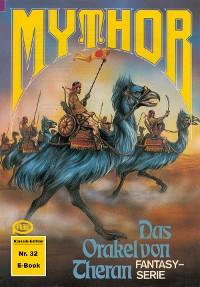 Cover Mythor 32: Das Orakel von Theran