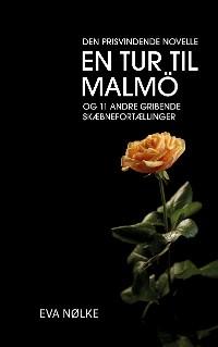 Cover En tur til Malmö