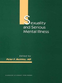 Cover Sexuality and Serious Mental Illness