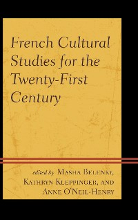 Cover French Cultural Studies for the Twenty-First Century