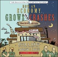 Cover How an Economy Grows and Why It Crashes, Collector's Edition