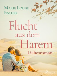 Cover Flucht aus dem Harem - Liebesroman