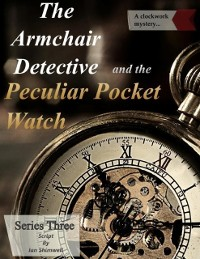 Cover Armchair Detective and the Peculiar Pocket Watch