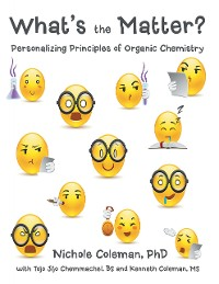 Cover What's the Matter?: Personalizing Principles of Organic Chemistry