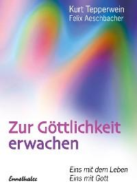 Cover Zur Göttlichkeit erwachen