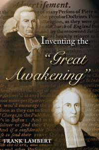 "Cover Inventing the ""Great Awakening"""