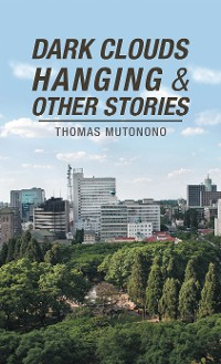 Cover Dark Clouds Hanging & Other Stories