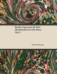 Cover Rondo Capriccioso By Felix Mendelssohn For Solo Piano Op.11