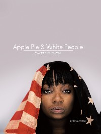 Cover Apple Pie & White People