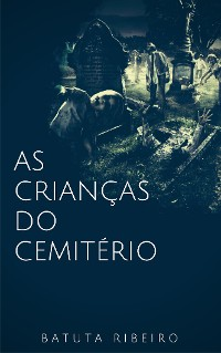 Cover As crianças do cemitério