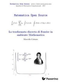 Cover La trasformata discreta di Fourier in ambiente Mathematica