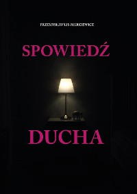 Cover Spowiedź Ducha
