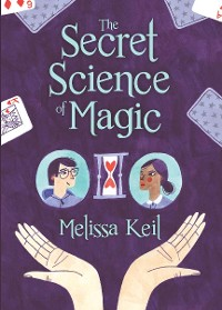 Cover The Secret Science of Magic