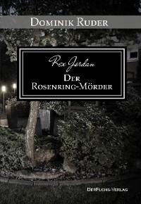 Cover Rex Jordan - Der Rosenringmörder