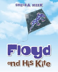Cover Floyd and His Kite