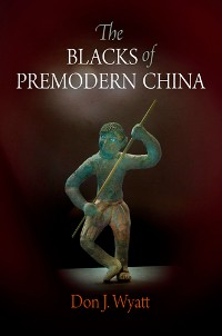 Cover The Blacks of Premodern China