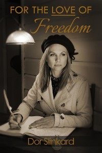 Cover For the Love of Freedom