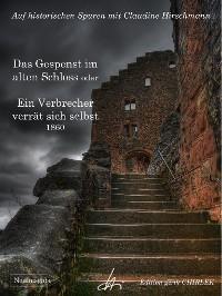 Cover Das Gespenst im alten Schloss oder Ein Verbrecher verrät sich selbst