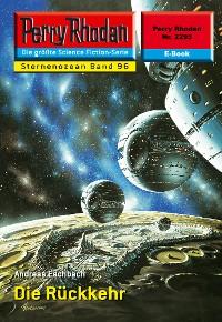 Cover Perry Rhodan 2295: Die Rückkehr (Heftroman)