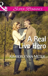 Cover Real Live Hero (Mills & Boon Superromance) (The Sinclairs of Alaska, Book 2)