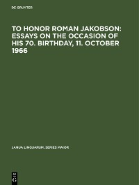 Cover To honor Roman Jakobson : essays on the occasion of his 70. birthday, 11. October 1966