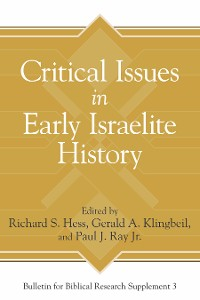 Cover Critical Issues in Early Israelite History