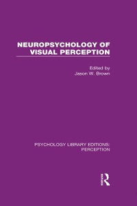 Cover Neuropsychology of Visual Perception