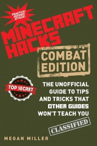 Cover Hacks for Minecrafters: Combat Edition