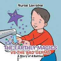 Cover The Earthly Magics Vs the Bad Germs